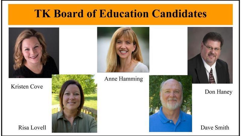 Five candidates seek three open seats on the TK Board of Education.