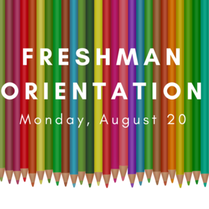 Colored pencils with white text reading Freshman Orientation