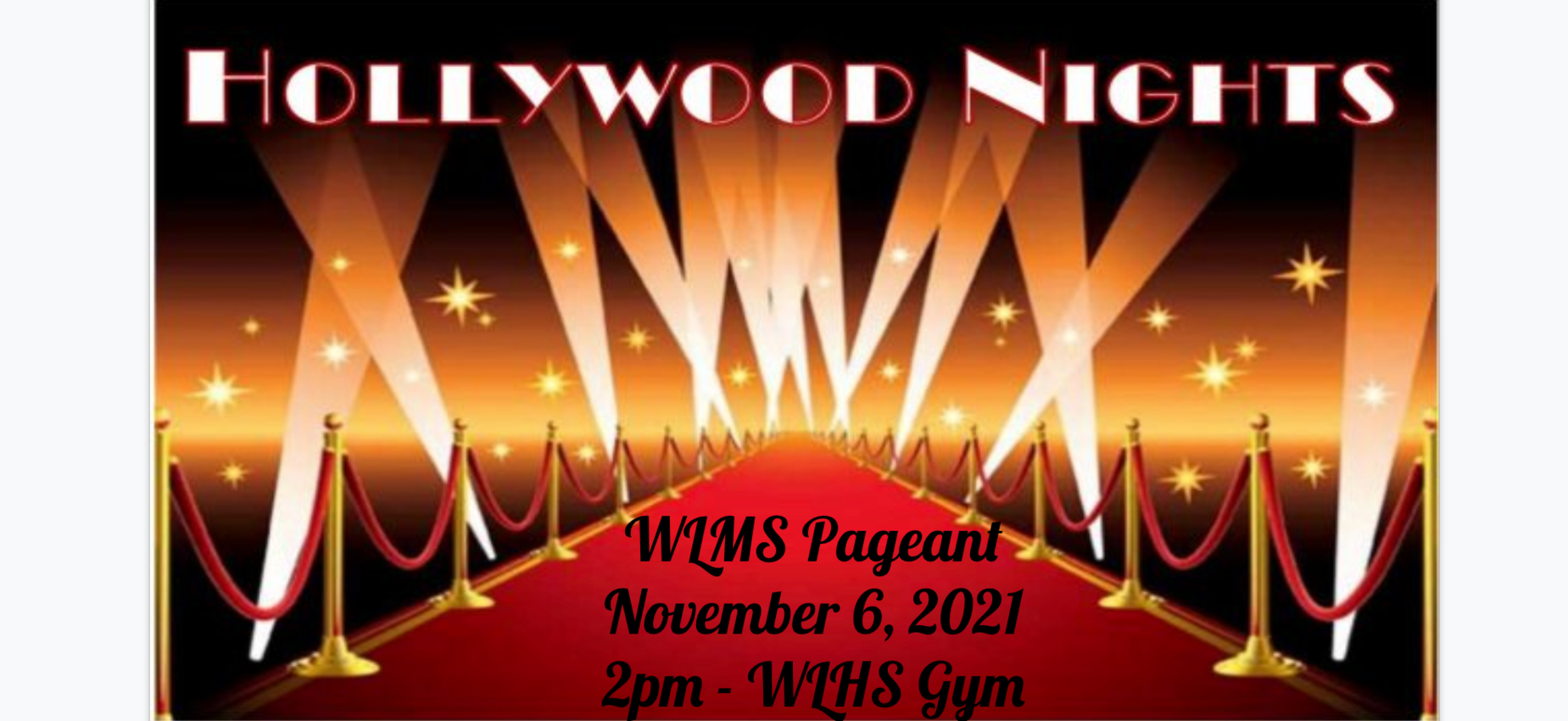 Hollywood Nights: WLMS pageant will be November 6th at 2pm in the WLHS gym