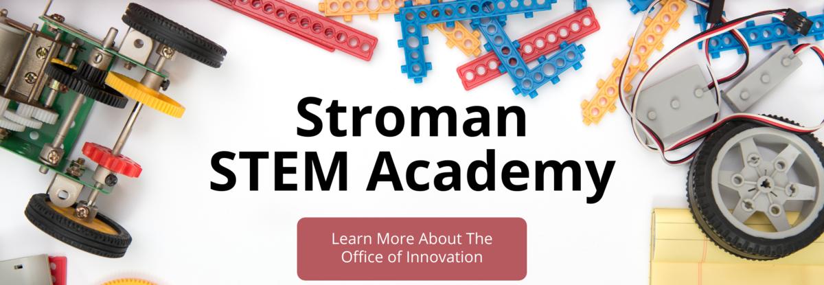 Stroman STEM Academy