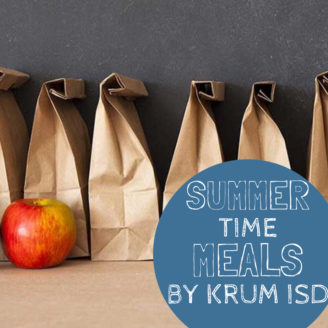 graphic shows brown bags lined up with the text summer time meals by krum isd