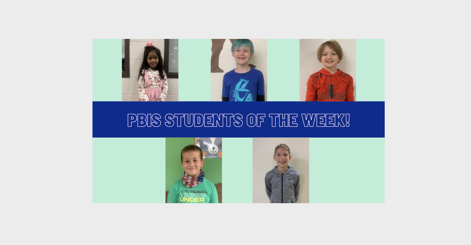 PBIS Students of The Week! Image