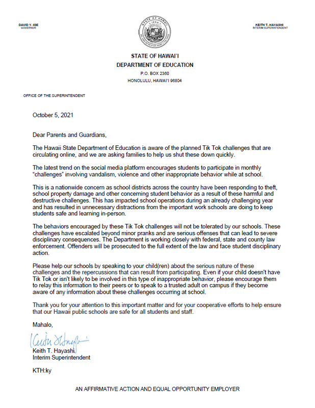 Dear Parents and Guardians, please read the letter from Supt. Hayashi regarding harmful Tik Tok trends.