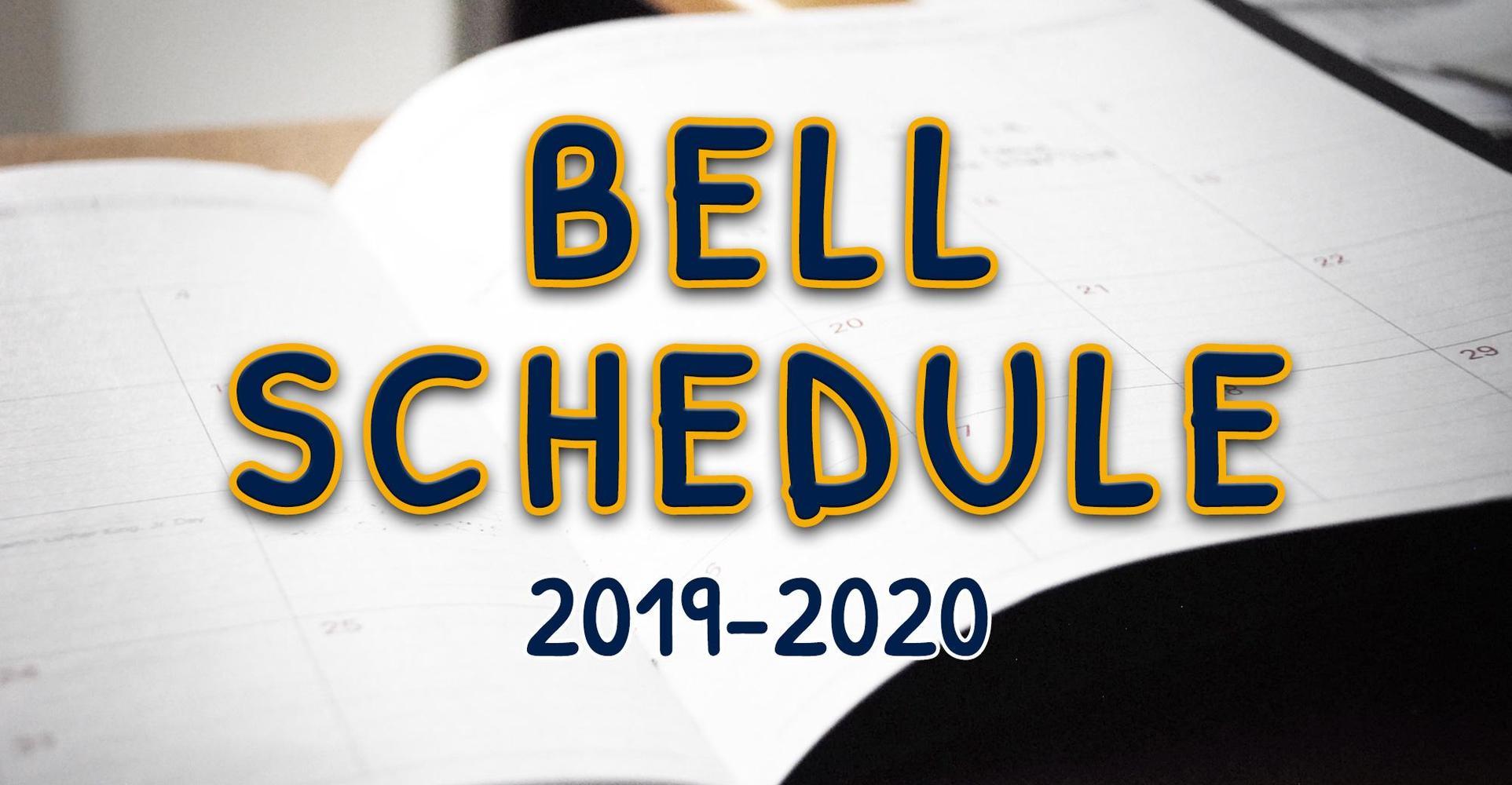 Bell Schedule (2019-2020)