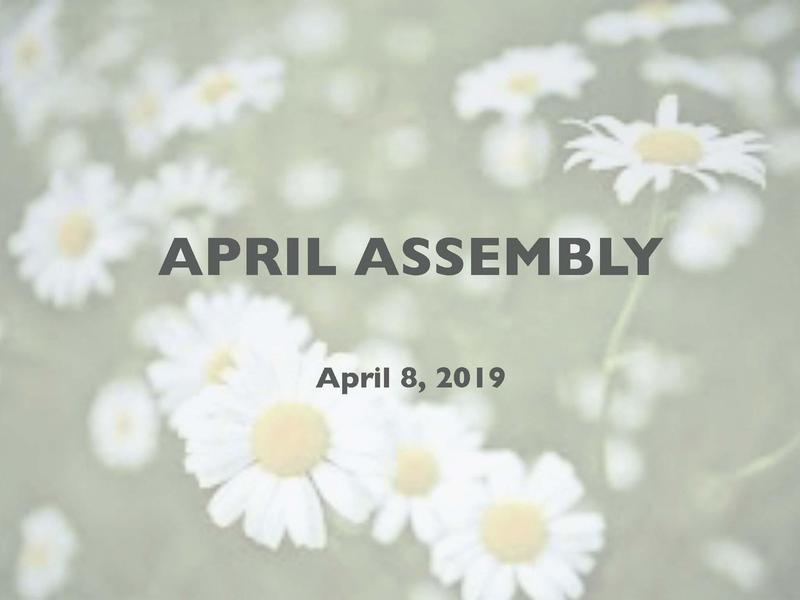 April Monthly Assembly Featured Photo