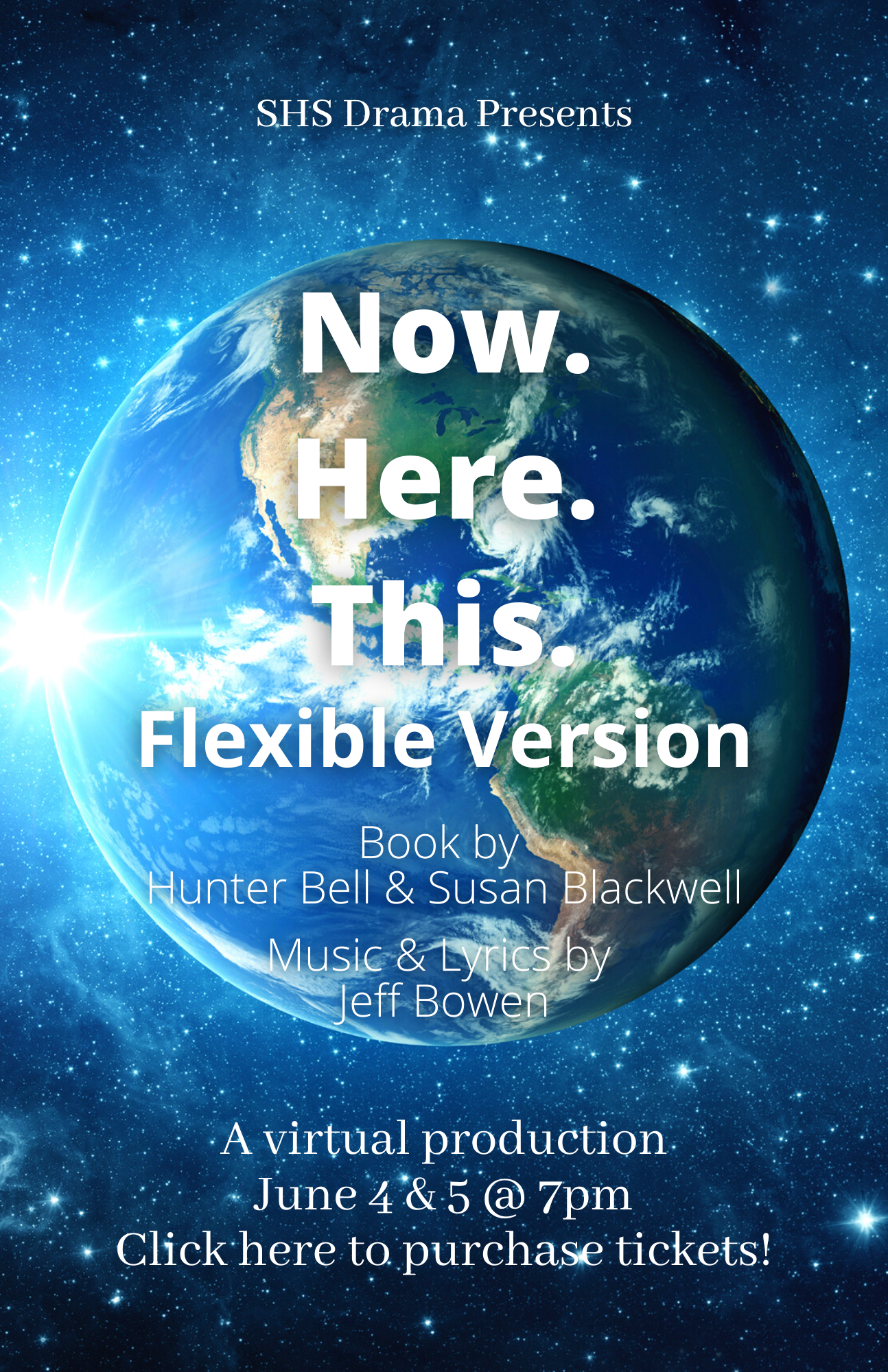 Flyer for the Southbridge Middle High School Drama Department presentation of Now. Here. This. Flexible Version