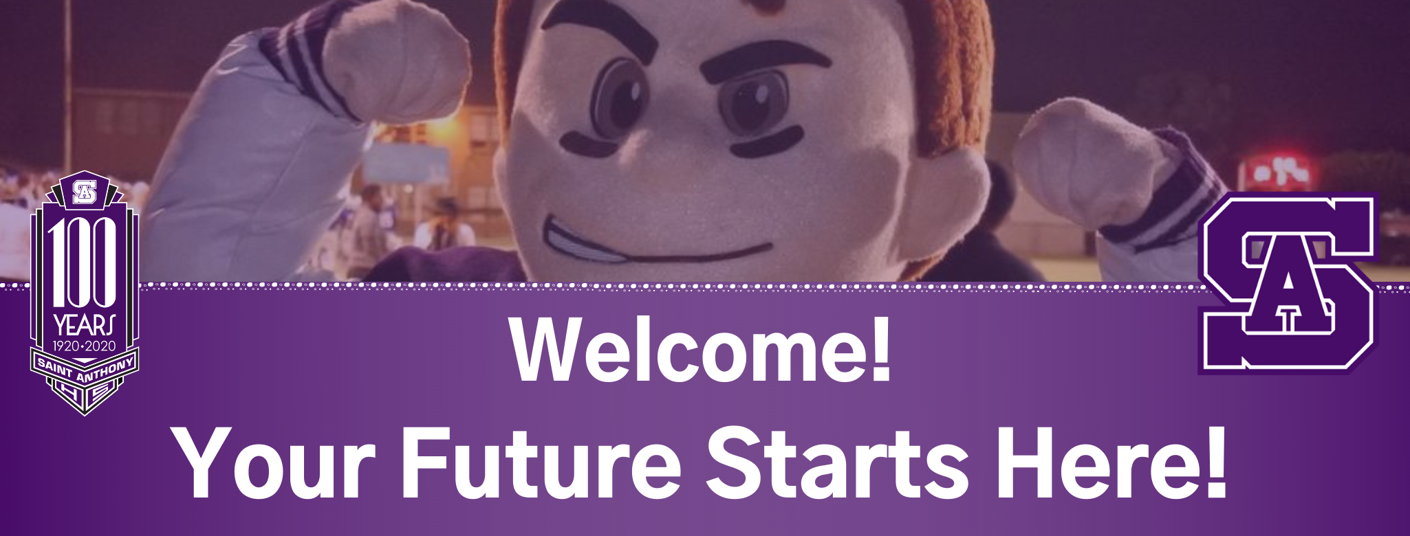 Your Future Starts Here...It's not too late to be a SAINT! Image