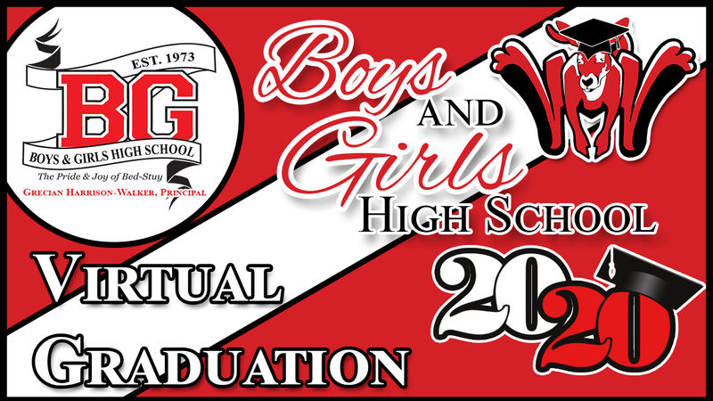 Boys and Girls High School - Virtual Graduation - Class of 2020