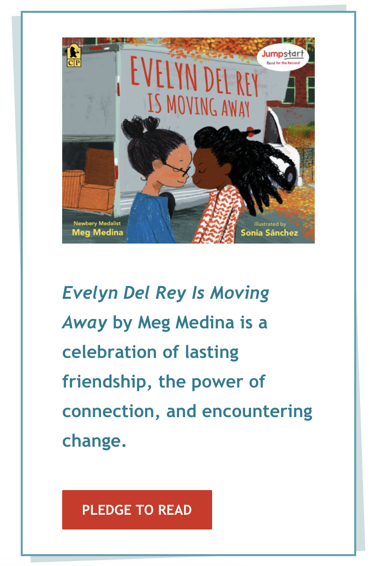 Pledge to Read: The book, 'Evelyn Del Rey Is Moving Away' by Meg Medina is a celebration of lasting friendship, the power of connection, and encountering change.