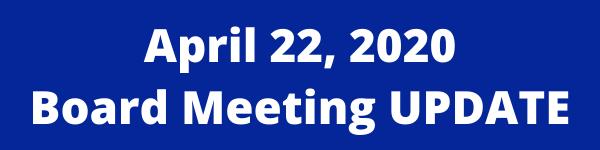 April 22 Board Meeting Update Thumbnail Image