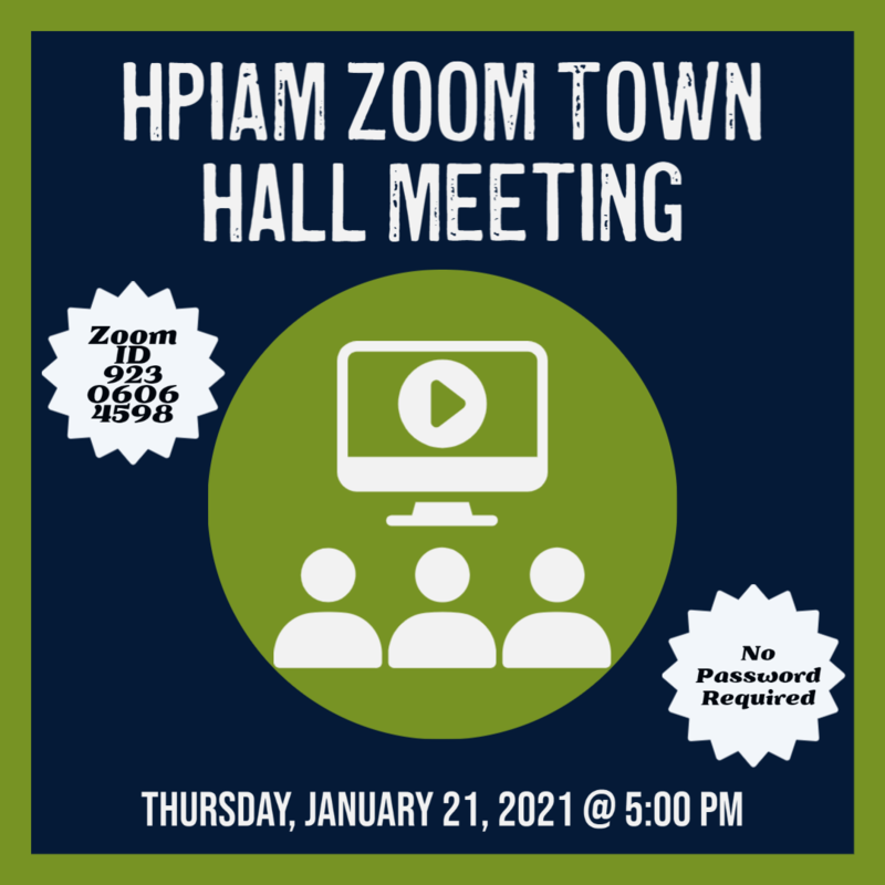 HPIAM Town Hall Meeting Schedule for Thursday, January 21, 2021 Thumbnail Image
