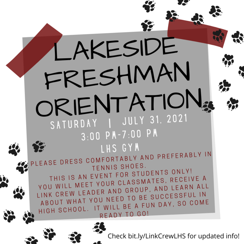 Freshman Orientation July 31 from 3-7 pm