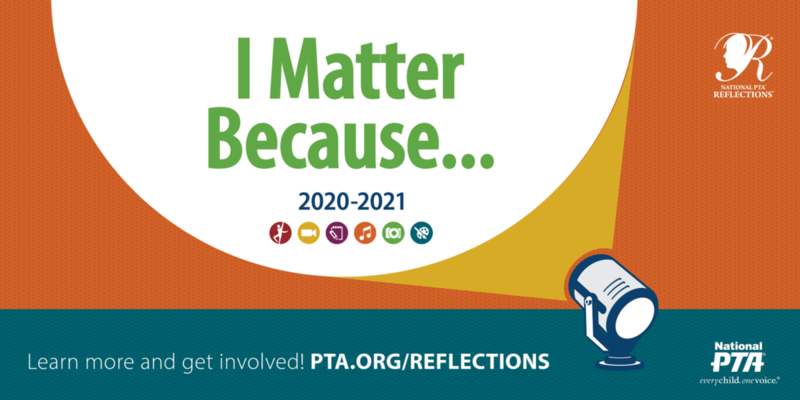 I matter because... PTA reflections contest