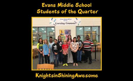 Evans Middle School Students of the Quarter