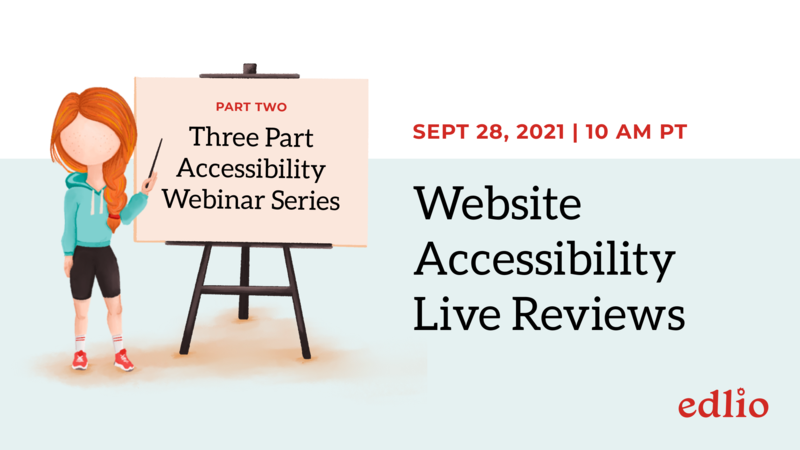 Website Accessibility Live Reviews, SEPTEMBER 21 at10:00 AM PT