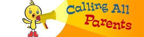 Calling all Parents!