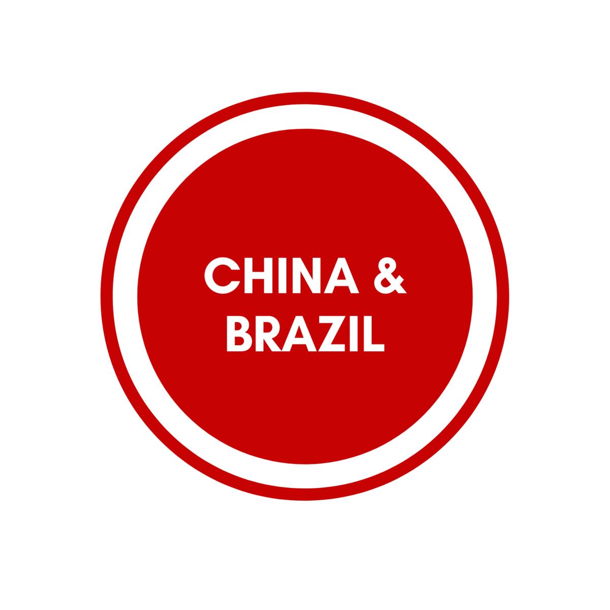 China & Brazil