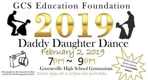 Daddy Daughter dance Feb. second 7 pm to 9 pm at Greeneville High.