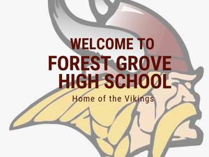 Welcome to Forest Grove High School - Viking logo included