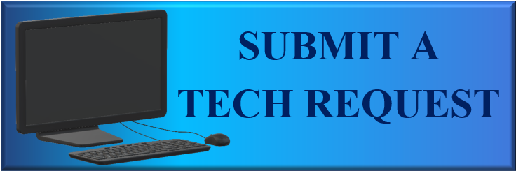 Submit a Tech Request Button