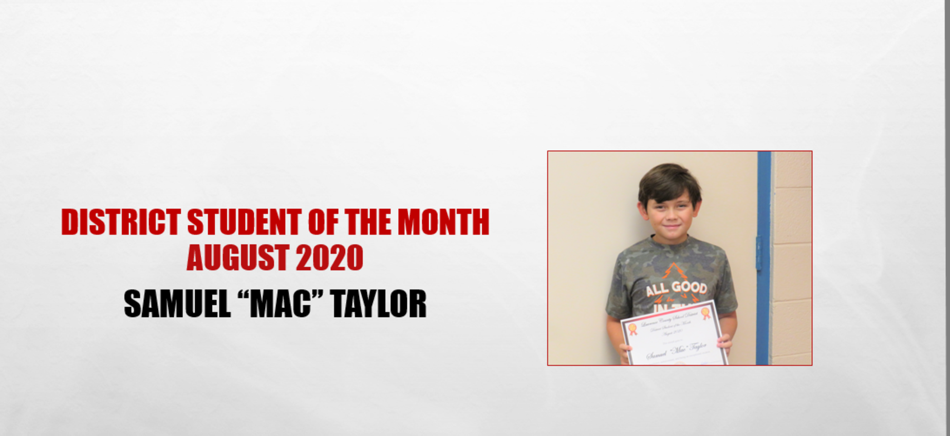 Mac Taylor August 2020 Student of the Month