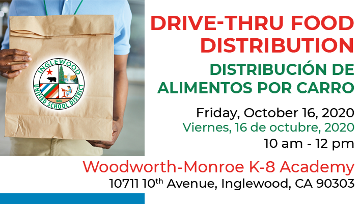 IUSD Food Distribution flyer - Oct. 16, 2020 - 10 am - 12 pm, located at Woodworth-Monroe K-8 Academy