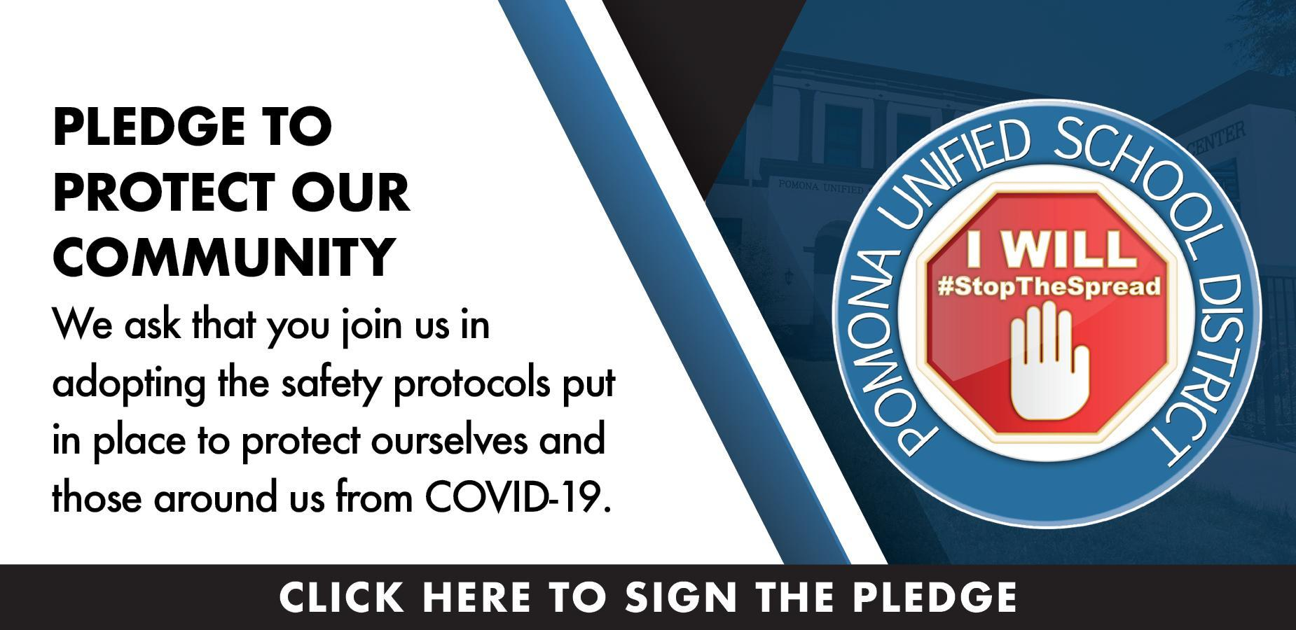 Pledge to stop the spread at https://proudtobe.pusd.org/apps/form/form.POMONA.sgxvhLK.1lJ?_=1605642693594