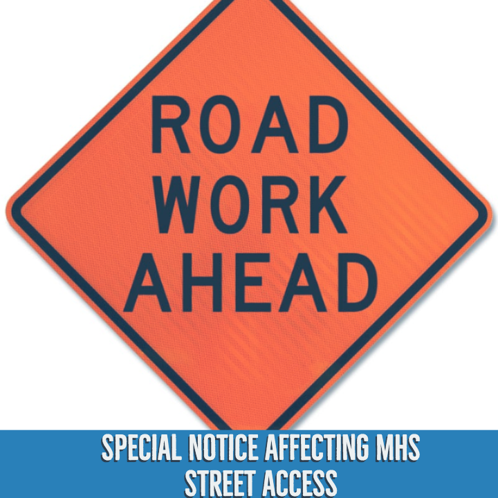 Notice: Road Access Around MHS Thumbnail Image