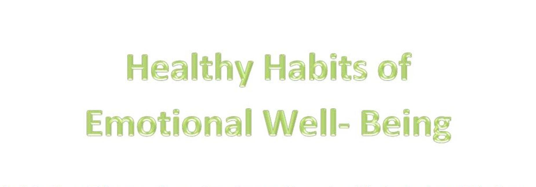 Health Habits of Emotional Well-Being