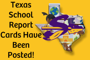 Texas School Report Cards Have Been Posted