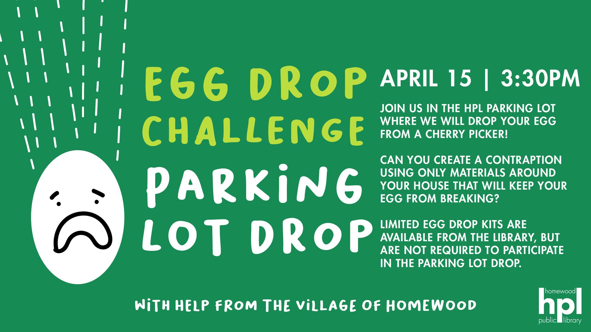 Homewood Public Library Egg Drop 4-15-21