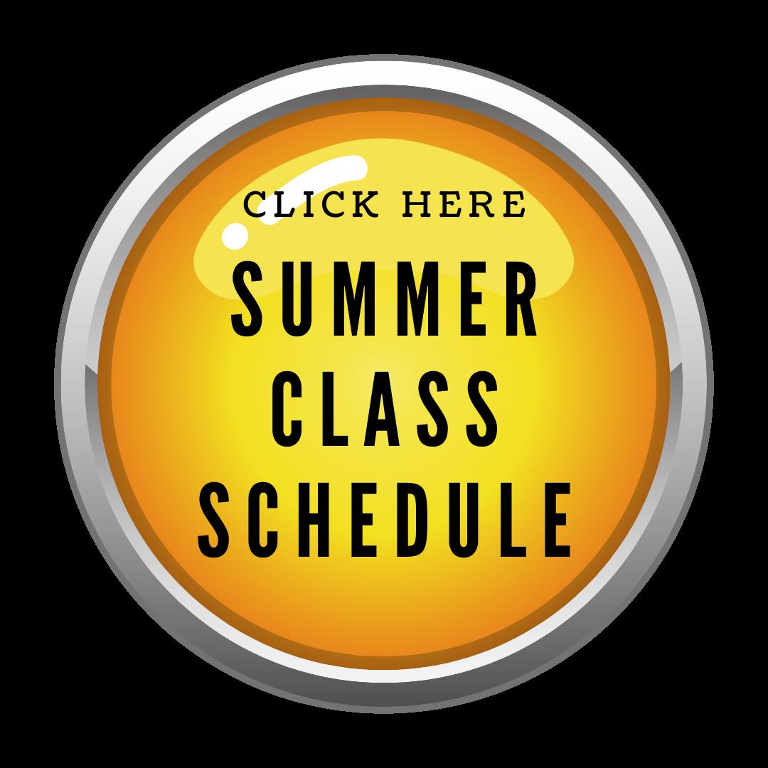 Click Here - Summer Class Schedule