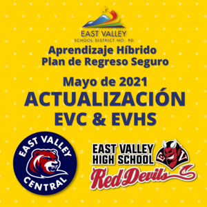 Hybrid Learning Safe Return Plan Update for EVC and EVHS May 2021