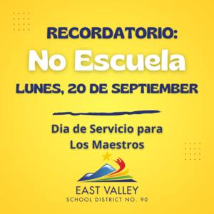 No School Monday, September 20 Teacher In-Service Day