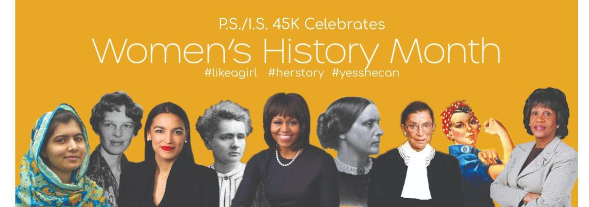 P.S./I.S. 45 Celebrates National Women's History Month