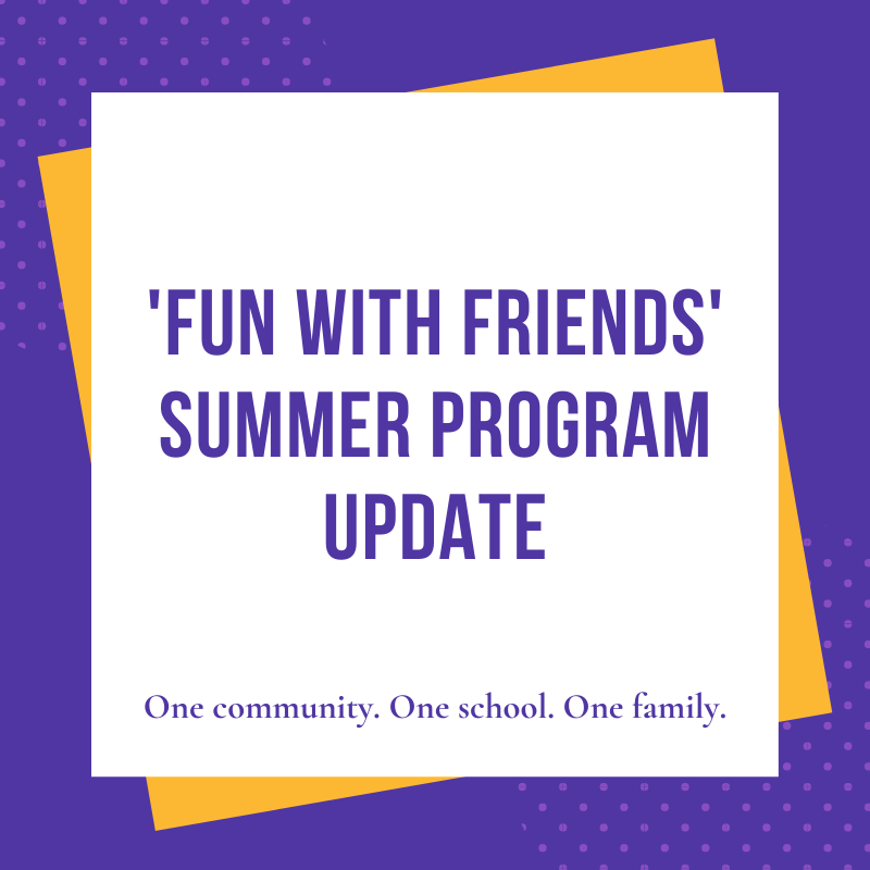 purple background, yellow box, purple text 'Fun with Friends Summer Program update'