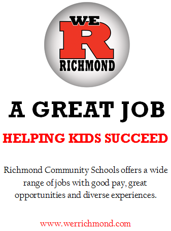 We R Richmond, A Great Job Helping Kids Succeed, Richmond Community Schools offers a wide range of jobs with good pay, great opportunities and diverse experiences. www.werrichmond.com
