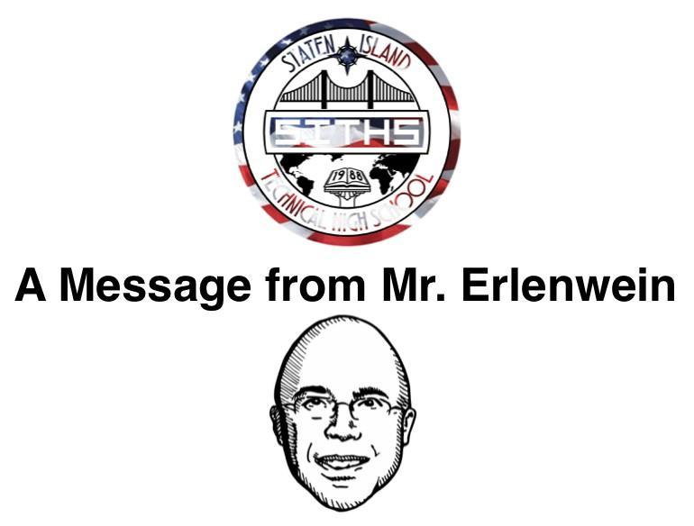A Message from Mr. Erlenwein Pictures of Principal and School Logo