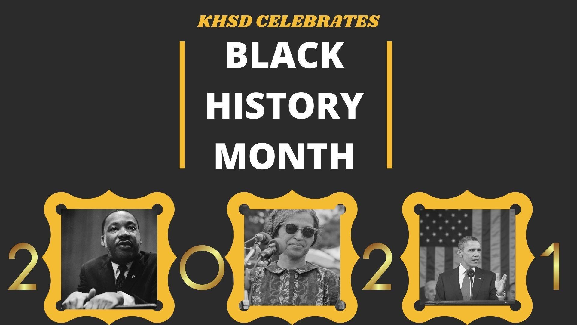 KHSD Celebrates Black History Month