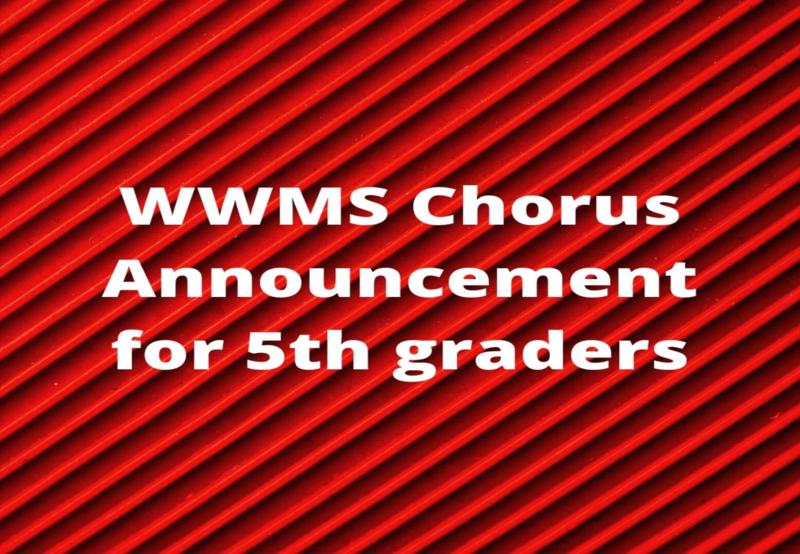 WWMS Chorus announcement