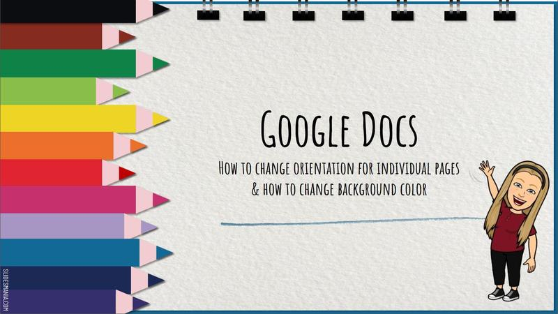 Page Orientation and Background Colors in Google Docs