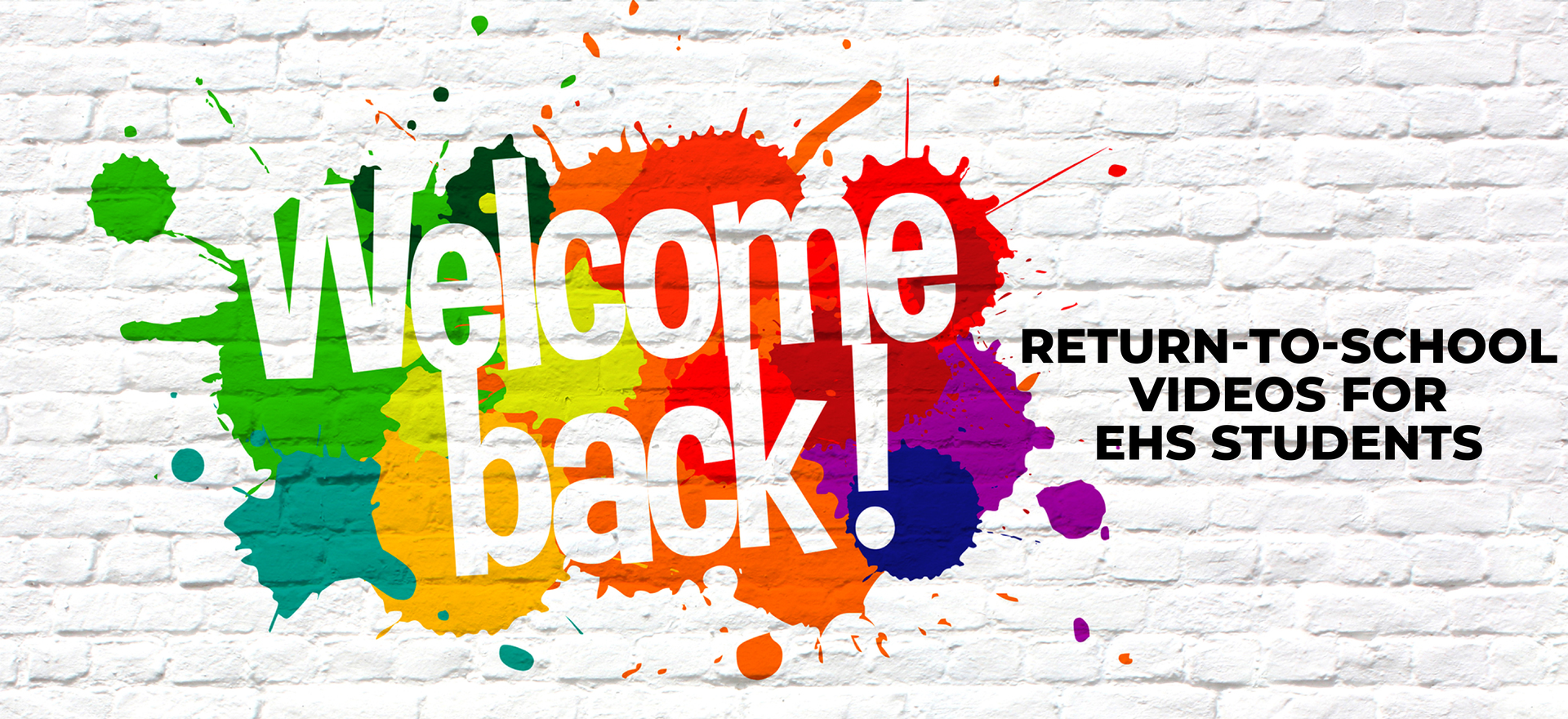 Welcome back concept, colorful paint blots against a white brick background