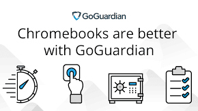 Chromebook are better with GoGuardian