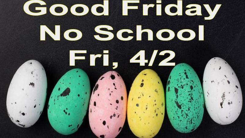 Good Friday 4/2/21, No School Featured Photo