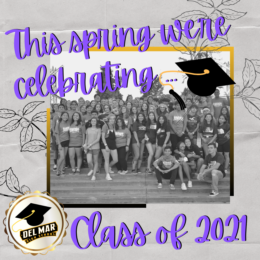 this spring we are celebrating the class of 2021