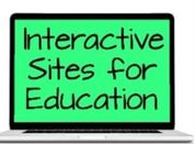 Interactive Sties for Education