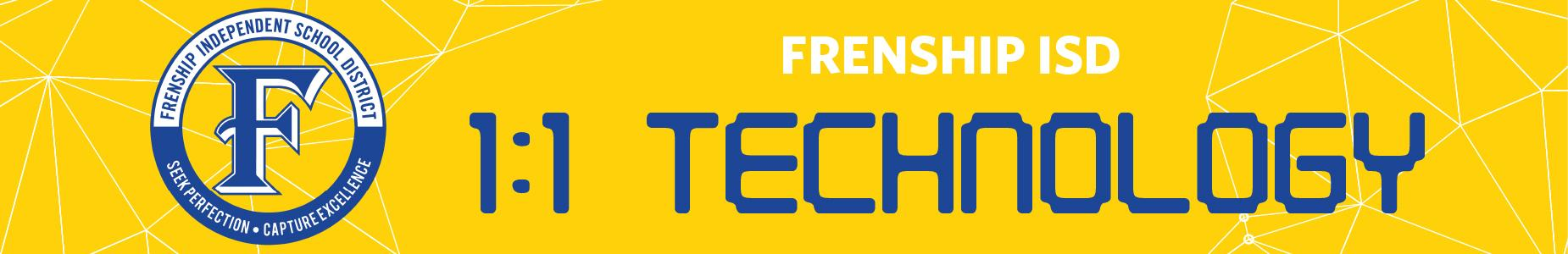 Frenship ISD 1:1 Technology