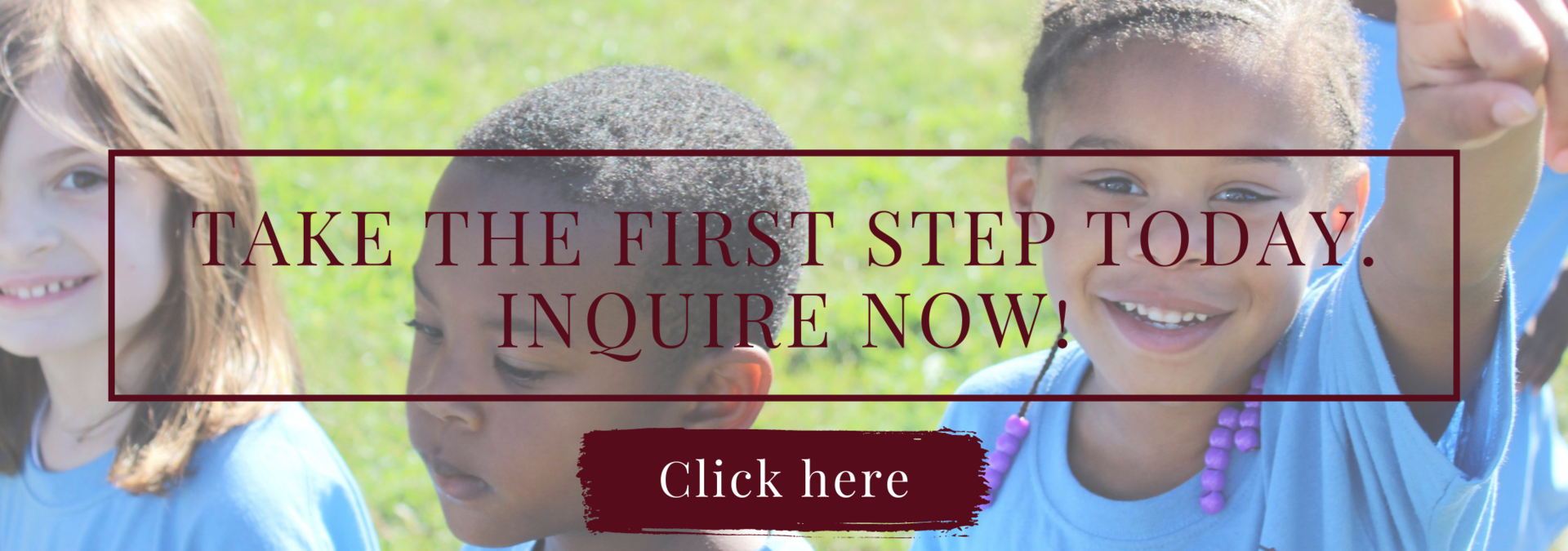 Take the first step today. Inquire now!