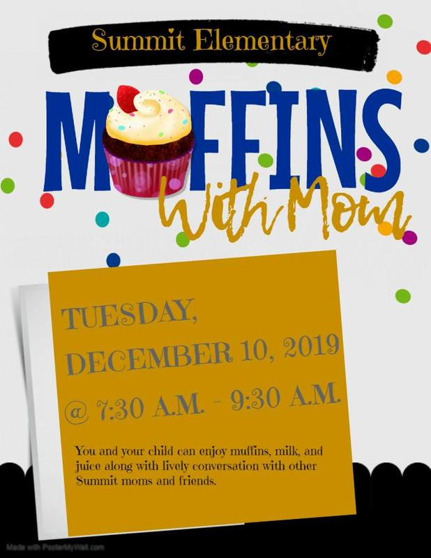 Summit Elementary Muffins with Moms 2019 #ItsComeBackTime