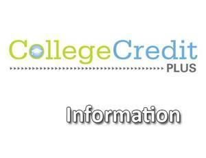 Graphic that reads College Credit Plus Information
